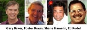 Gary Baker, Foster Braun, Shane Hamelin, Ed Rudel