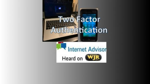 Podcast 2019 – The power and protection of 2 Factor Authentication.