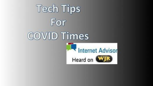 Podcast 2034 – Tech Tips in these Covid times.